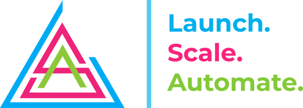 Launch. Scale. Automate.